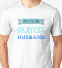 Worlds okayest husband - white Unisex T-Shirt