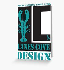 Lane Cove Design supports Cancer research Greeting Card