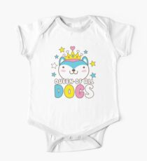 Queen of all dogs One Piece - Short Sleeve