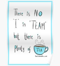 Putting the Tea into team Poster