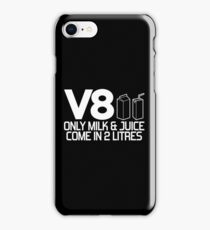 V8 - Only milk & juice come in 2 litres (1) iPhone Case/Skin