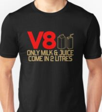 V8 - Only milk & juice come in 2 litres (3) Slim Fit T-Shirt