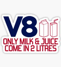 V8 - Only milk & juice come in 2 litres (4) Sticker