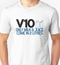 V10 - Only milk & juice come in 2 litres (4) T-Shirt