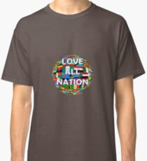 Love all Nations Classic T-Shirt
