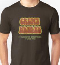 CREME BRULEE T-Shirt