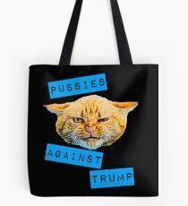 Pussies Against Trump 2.0 Tote Bag