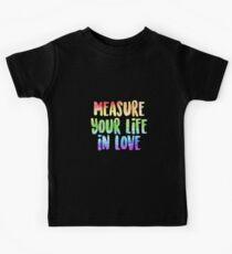 Messen Sie Ihr Leben in der Liebe | Miete Kinder T-Shirt