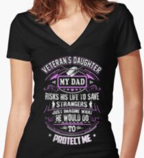Veteran's Daughter <3 My Dad risk his life to save strangers. Women's Fitted V-Neck T-Shirt
