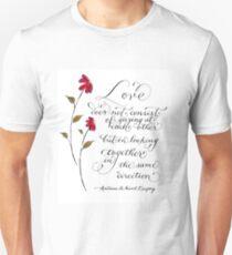 Love in the same direction handwritten quote Unisex T-Shirt