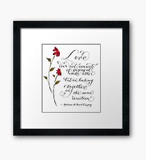 Love in the same direction handwritten quote Framed Print