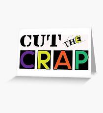 Cut The Crap - Cool Vintage Style Funny Retro Joke Design Greeting Card