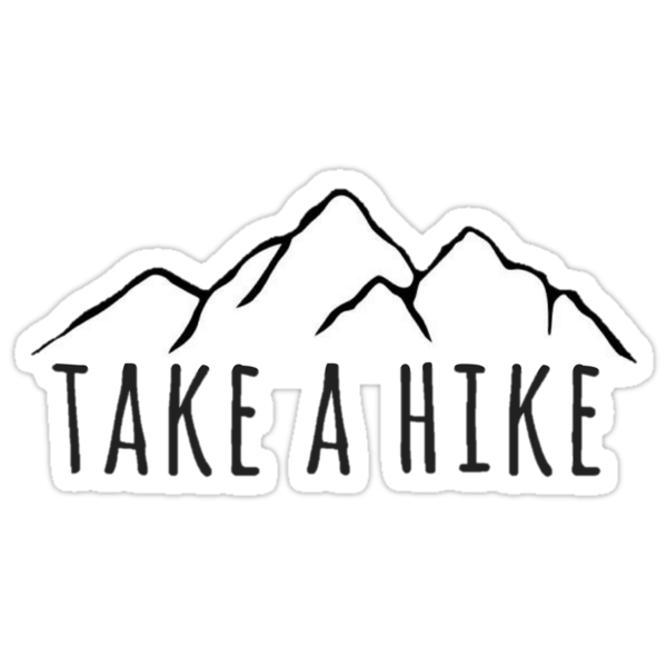 Quot Take A Hike Mountain Quot Stickers By Annmariestowe Redbubble