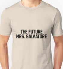 The future Mrs. Salvatore Unisex T-Shirt
