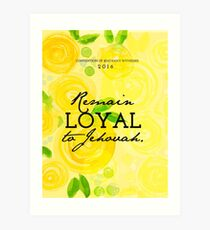 Remain Loyal to Jehovah Convention 2016 - yellow  Art Print