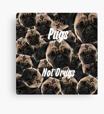 Pugs, Not Drugs Canvas Print