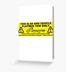 Flatbed Tow Only!! Subaru AWD Greeting Card