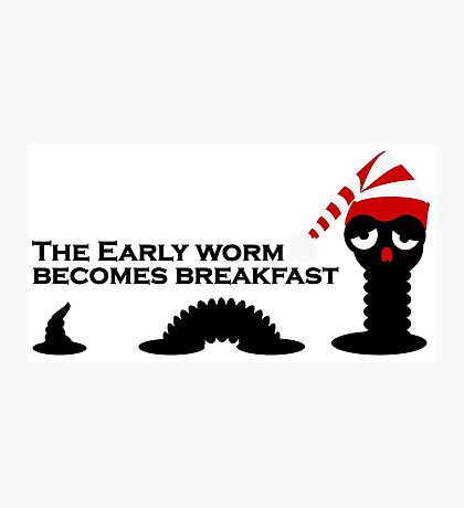 The Early Worm VRS2 Photographic Print