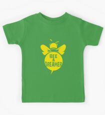 Bee A Dreamer Cool Bee Typo Design Kids Clothes
