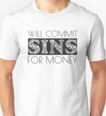 Cute Funny Commit Sins For Money Design T-Shirt