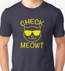 Check Meowt! T-Shirt