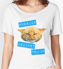 Pussies Against Trump 2.0 Women's Relaxed Fit T-Shirt