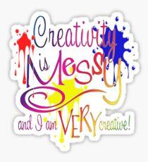Creativity Is Messy Sticker