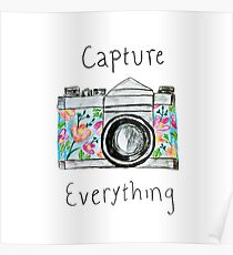 """""""Capture Everything"""" Floral Camera Poster"""