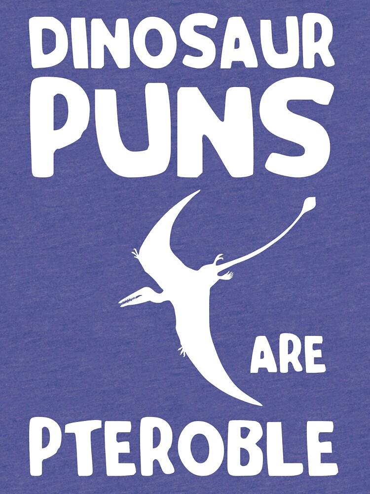 Dinosaur Puns are Pteroble | Tri-blend T-Shirt