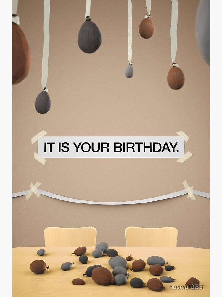 It Is Your Birthday.The Office It Is Your Birthday Greeting Card