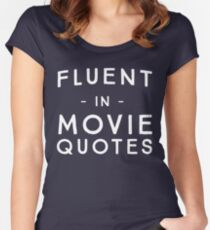 Fluent in Movie Quotes Women's Fitted Scoop T-Shirt