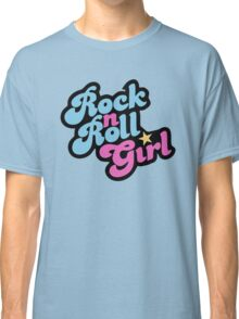 Rock n' Roll Girl Classic T-Shirt