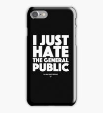 Alan Partridge - I just hate the general public iPhone Case/Skin
