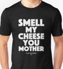 Alan Partridge - Smell my cheese you mother T-Shirt