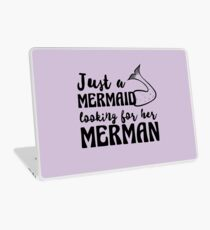 Just a mermaid looking for a merman Laptop Skin