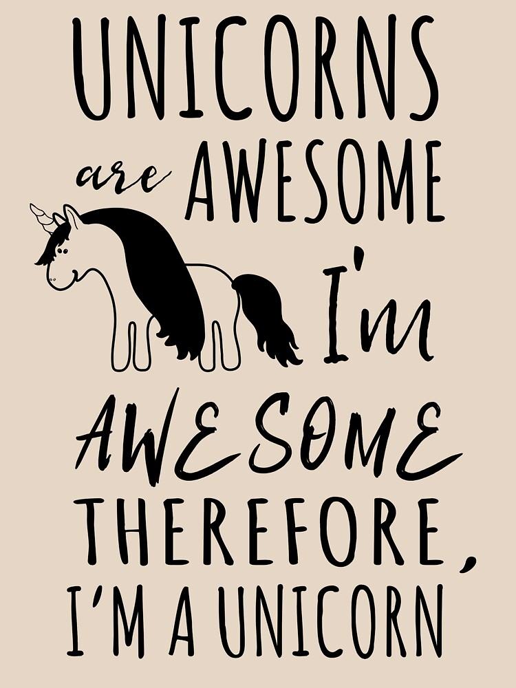 Einhörner sind fantastisch. Ich bin toll. Deshalb bin ich ein Einhorn von keepers