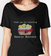 Exotic Butters Women's Relaxed Fit T-Shirt