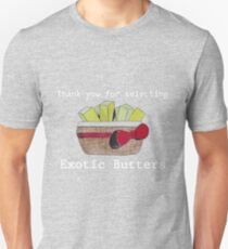 Exotic Butters Unisex T-Shirt