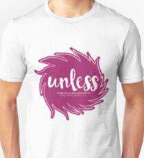 Unless Someone Like You T-Shirt