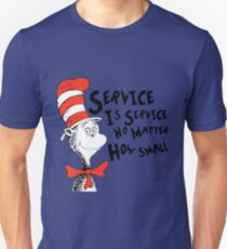 Service by Dr.Suess Unisex T-Shirt