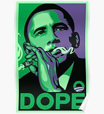 Dope prez obama Poster