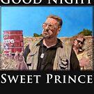 Good Night Sweet Prince by Tom Roderick