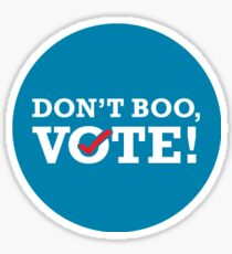 Don't Boo, Vote Sticker