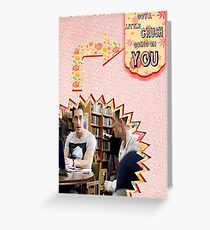 My Teenwolfed Valentine [Got A Little Crush Going On You] Greeting Card