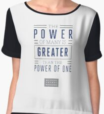The Power of Many is Greater than the Power of One- Belief Statement Chiffon Top