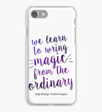 Crooked Kingdom - Magic Quote iPhone Case/Skin