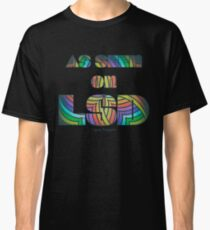 Retro Cool Party Psychedelic LSD Design  Classic T-Shirt