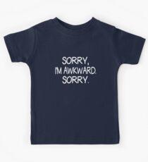 Sorry, I'm Awkward. Sorry. Kids Tee