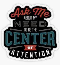 Center of Attention Transparent Sticker