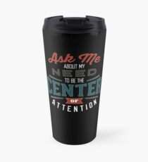 Center of Attention Travel Mug